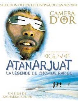 Atanarjuat - La Légende de l'homme rapide (Atanarjuat - L'Homme rapide)