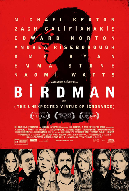 Birdman ou (Les vertus insoupçonnées de l'ignorance) (Birdman or (The Unexpected Virtue of Ignorance))
