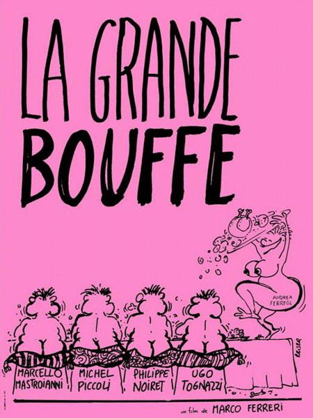 Grande Bouffe, La