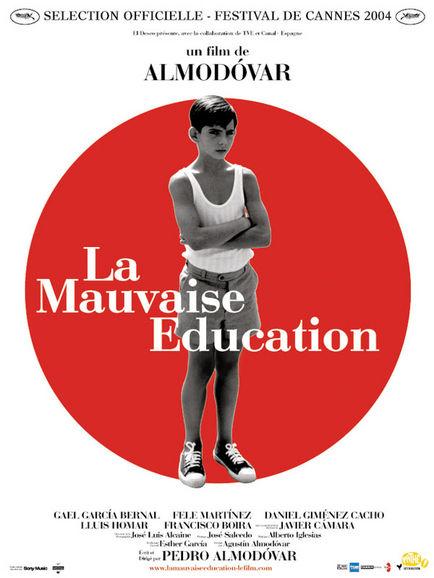 Mauvaise Éducation, La
