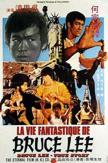 Vie fantastique de Bruce Lee, La