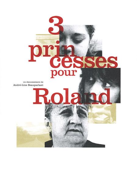 Trois Princesses pour Roland