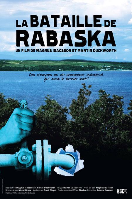 Bataille de Rabaska, La