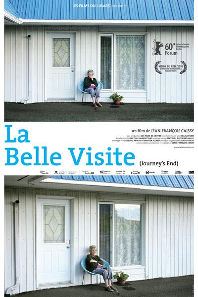 Belle Visite, La