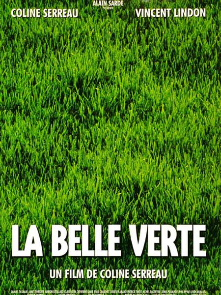 Belle Verte, La