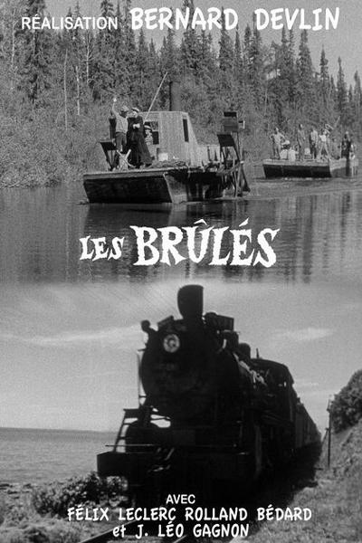 Brûlés, Les