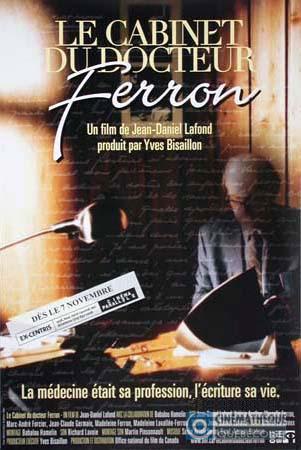 Cabinet du Docteur Ferron, Le