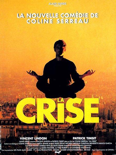 Crise, La