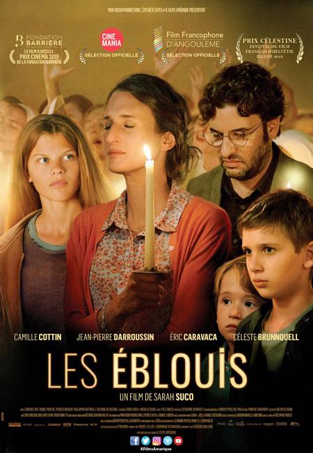 Éblouis, Les