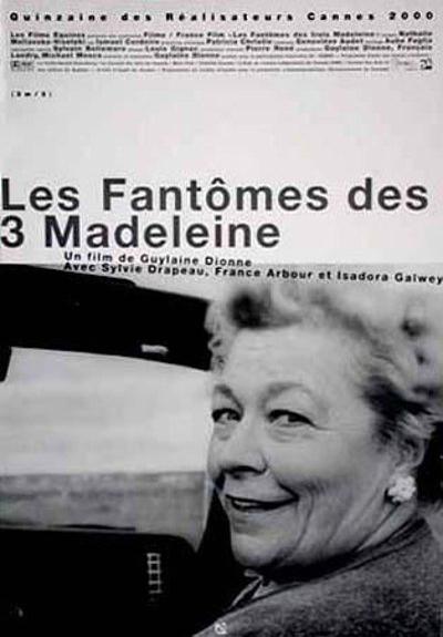 Fantômes des 3 Madeleine, Les