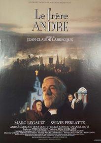 Frère André, Le