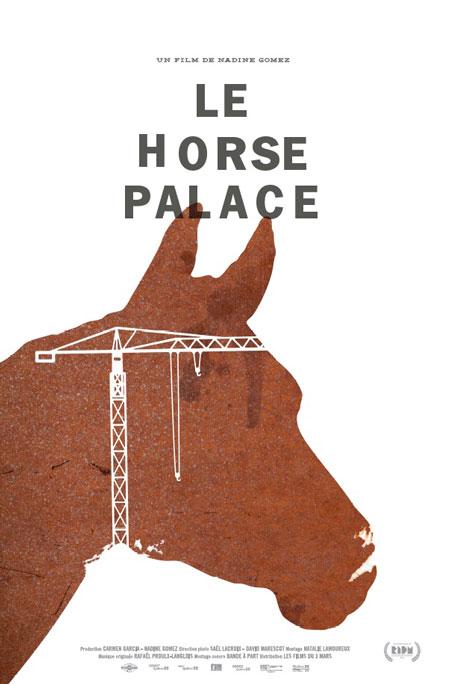 Horse Palace, Le