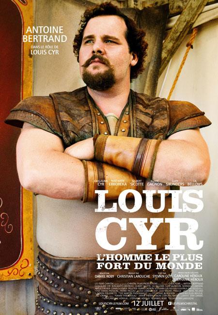 Louis Cyr - L'homme le plus fort du monde
