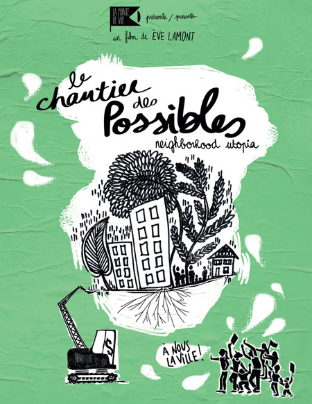 Chantier des possibles, Le