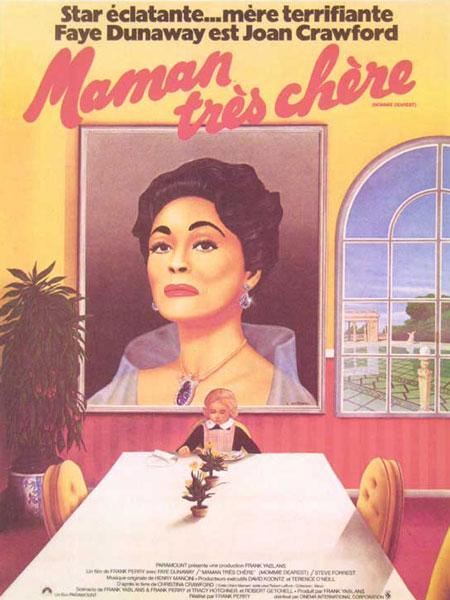 Maman très chère (Mommie Dearest)