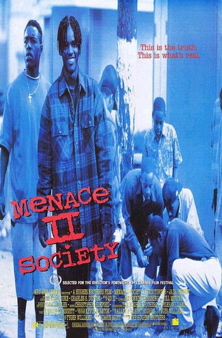 Menace pour la société (Menace II Society)