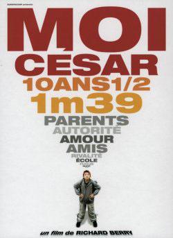 Moi César, 10 ans 1/2, 1 m 39