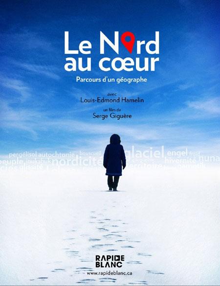 Nord au coeur, Le