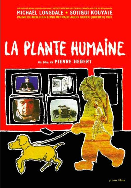 Plante humaine, La