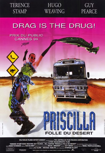 Aventures de Priscilla, folle du désert, Les (Adventures of Priscilla, Queen of the Desert, The)