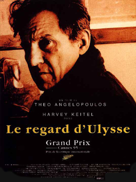 Regard d'Ulysse, Le (To Vlemma Tou Odyssea)