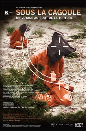 Sous la cagoule - Un Voyage au bout de la torture