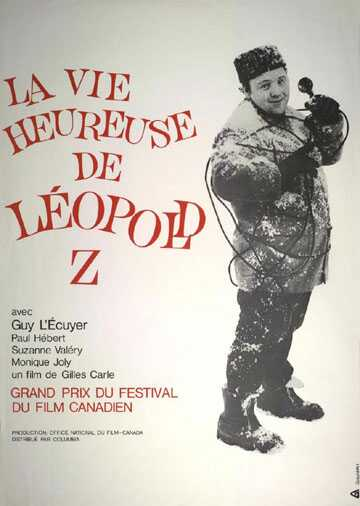 Vie heureuse de Léopold Z, La
