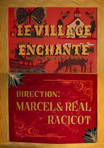 Village enchanté, Le