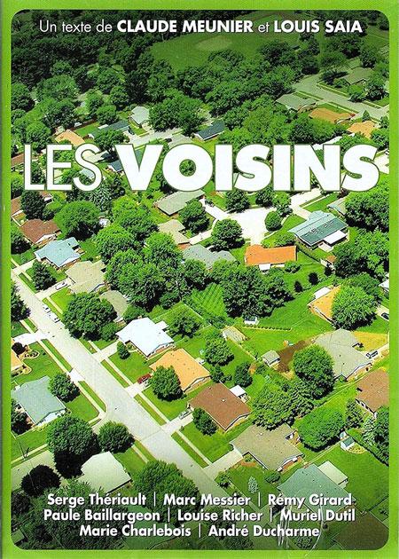 Voisins, Les