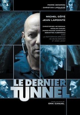 Dernier Tunnel, Le