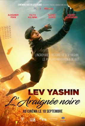 Lev Yashin - L'araignée noire (Lev Yashin - Vratar moey mechty)