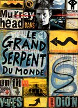 Grand Serpent du monde, Le