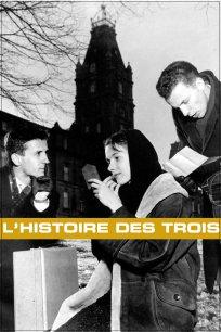 Histoire des Trois, L'