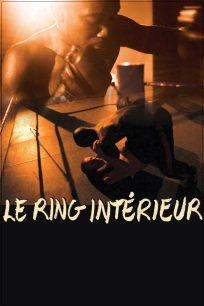 Ring intérieur, Le