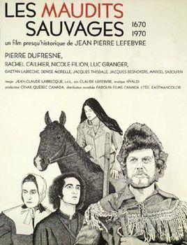 Maudits Sauvages, Les