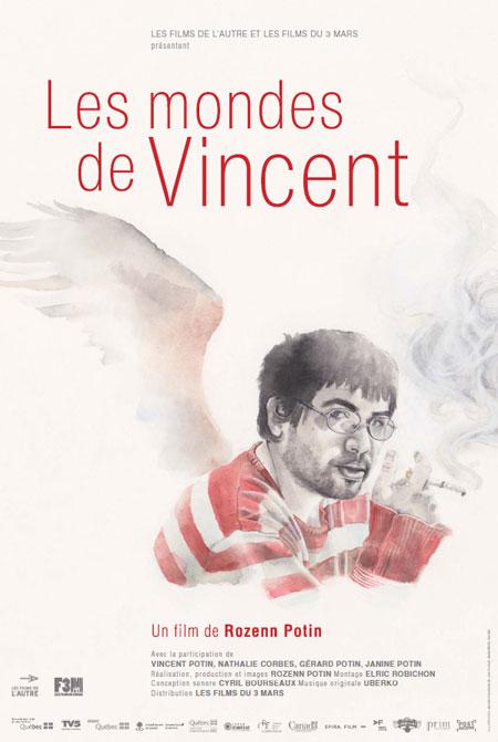 Mondes de Vincent, Les