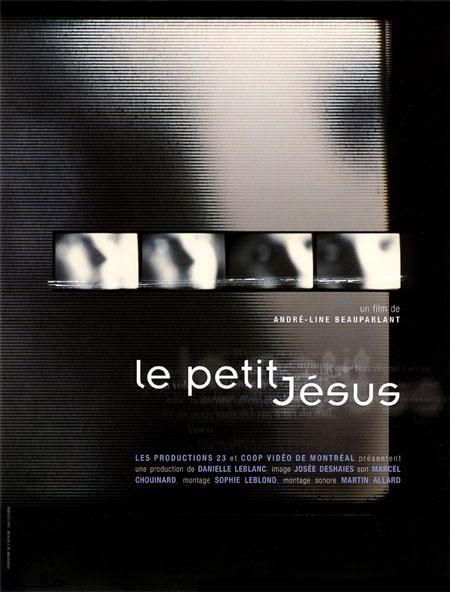 Petit Jésus, Le