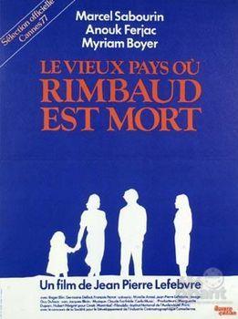 Vieux Pays où Rimbaud est mort, Le